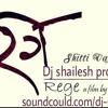 Shitti Wajali Gaadi Sutali (EDM,BDM)(DJ SHAILESH PRODUCTION)