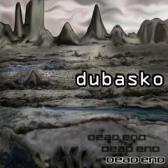04.dubasko - dead end(OPT004)(2014)