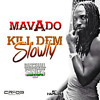 Mavado- Kill Dem Slowly