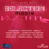 SELECTION RIDDIM #FIRST NAME MUSIC