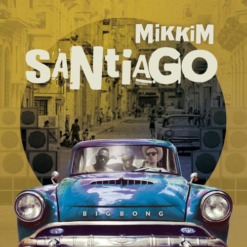 MikkiM - Santiago - 14 track Cuban album