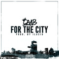 Camb – For The City (Prod. By ILuSiD)