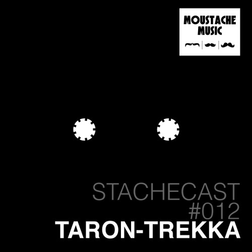 Taron-Trekka ~ Stachecast #012 ~ Consciousness of a Rose ~ [STC012]