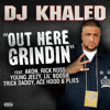 DJ Khaled 'Out Here Grindin' Cover 'We the Stressed' Remix (2009)