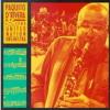 Paquito D'Rivera & The United Nation Orchestra - Recife'S Blues