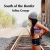 South Of The Border Mp3