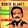 Ruben Blades - Ganas