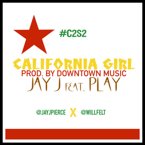 California Girl (Feat. Play) [Prod. by Downtown Music]