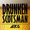 Drunken Scotsman - Gertz