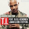 T.I. - Memories Back Then Ft. B.o.B Kendrick Lamar Kris Stephens