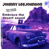 Johnny Lee Johnson vol. VII Embrace The Desert Sound