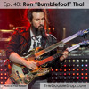 Ep 48 Ron Bumblefoot Thal (Solo, Guns N' Roses, Art Of Anarchy)