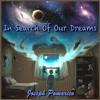 In Search Of A Dream