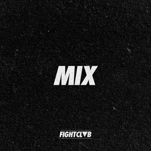 FIGHT CLVB Mixes