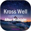 Kross Well - After Midnight (Original Mix) [Click Buy for Free Download]