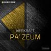 WERKRAFT Pà Zeum (Original Mix) [DECIDE Music] mp3