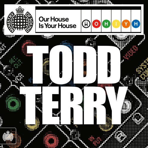 Our House Is Your House: Todd Terry (Minimix)