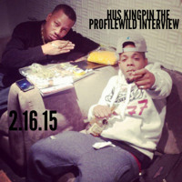 Hus Kingpin - The ProfileWild Interview And 730 Freestyle