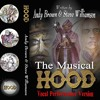 Hood The Musical - Act 1. Songs Montage