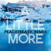 Kaskade & John Dahlbäck ft. Sansa - A Little More (PeaceTreaty Remix)