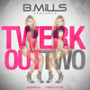 Twerk Out 2 [Mixtape]