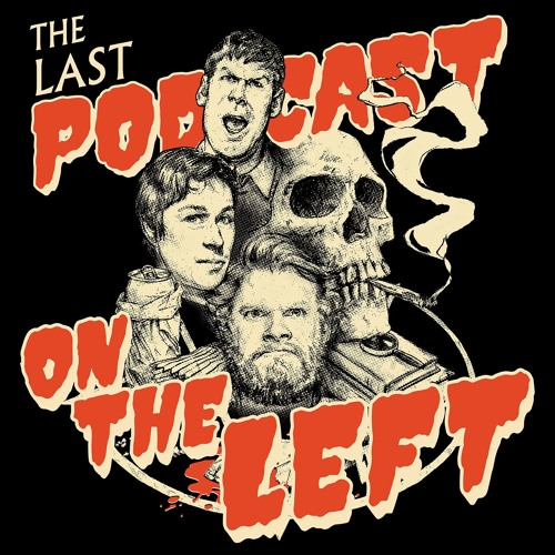 Episode52: Project MK-Ultra by Last Podcast On The Left