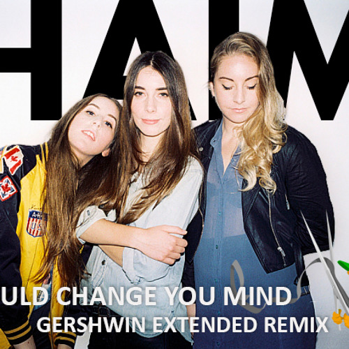 If i could change your mind (GERSHWIN EXTENDED REMIX PART DUOS)