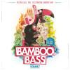 BAMBOO BASS Vol.7 (Tropical Bass Bashment Rave Trap Moombahton Zouk Bass)