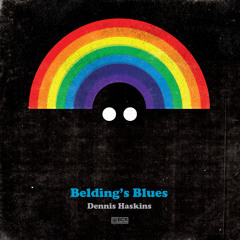 "Dennis Haskins ""Belding's Blues"""