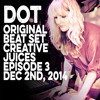 Dot (Team Supreme, Unspeakable Records) Full Set from Creative Juices Ep. 3