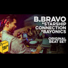 B. Bravo(Starship Connection) Full Set from Creative Juices Ep. 7 on Breal.TV