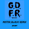 GDFR (Mister Black Remix)