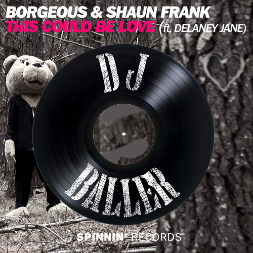 Borgeous ft. Delaney Jane - This Could Be Love (DJ Baller Remix)