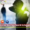 Dj Sandeep Kya Hua Tera Wada Remix