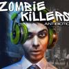 Zombie Killers - Vaccine Happiness