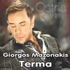 Giorgos Mazonakis -Terma (Ostria Rmx)