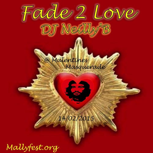 Fade to Love -- Malentines Mix 14/02/2015