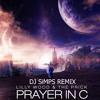 PRAYER IN C - DJ SiMPS POWERSTOMP REMIX