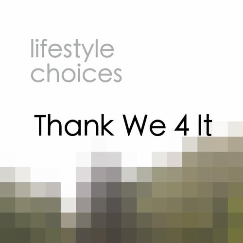 Thank We 4 It