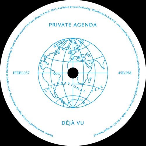 Private Agenda - Deja Vu (Release Date Vinyl/Digital - 2nd March)