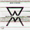 Bad Vision - Lie To You [ft. Laura Amelia]