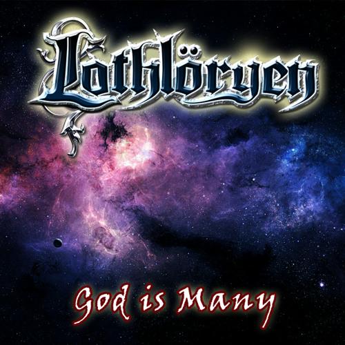 Lothlöryen - God Is Many (Teaser 1)