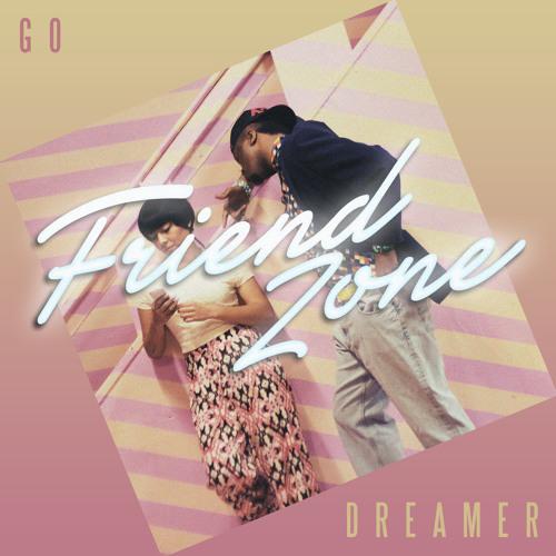 Go Dreamer - Friend Zone LP