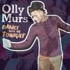 Dear Future Husband Dance With Me Tonight (Meghan Trainor vs Olly Murs)