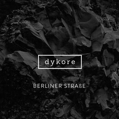 Dykore - BerlinerStraße (Original Mix )