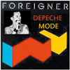 Versus FOUR - Depeche Mode - Foreigner