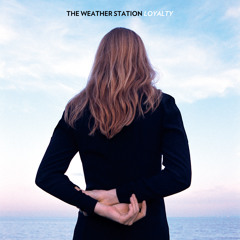 The Weather Station – Way It Is, Way It Could Be