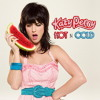 Katy Perry- Hot n Cold