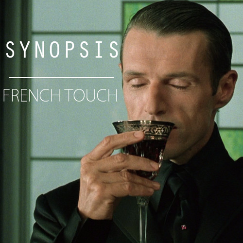 Synopsis - French Touch #9