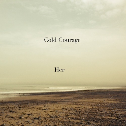 Cold Courage - Her